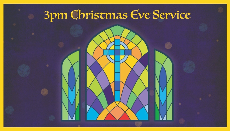 Christmas Eve 3 PM Service