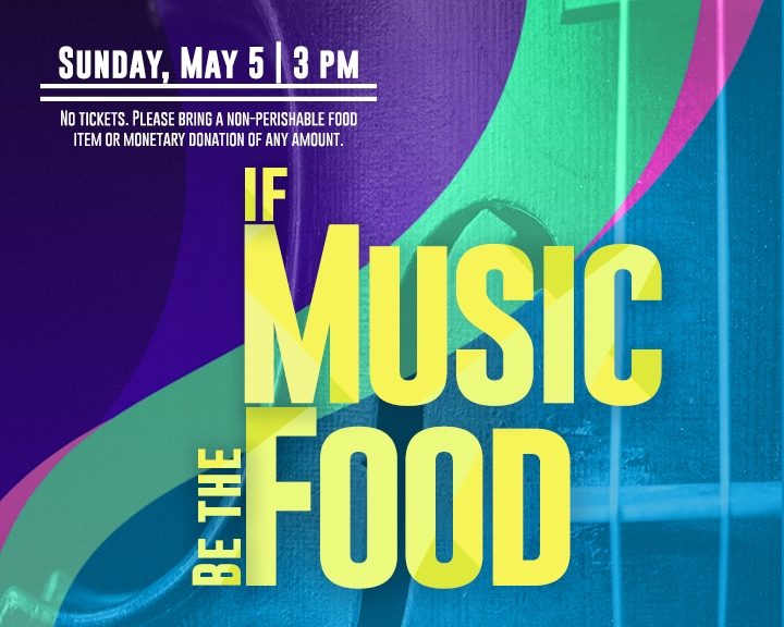 If Music Be The Food