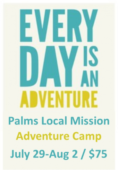 Palms Local Mission Adventure Camp