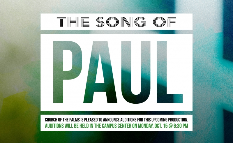 Song of Paul Auditions