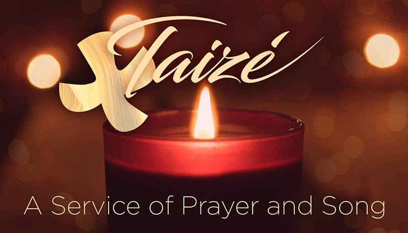 Taize: A Service of Prayer and Song